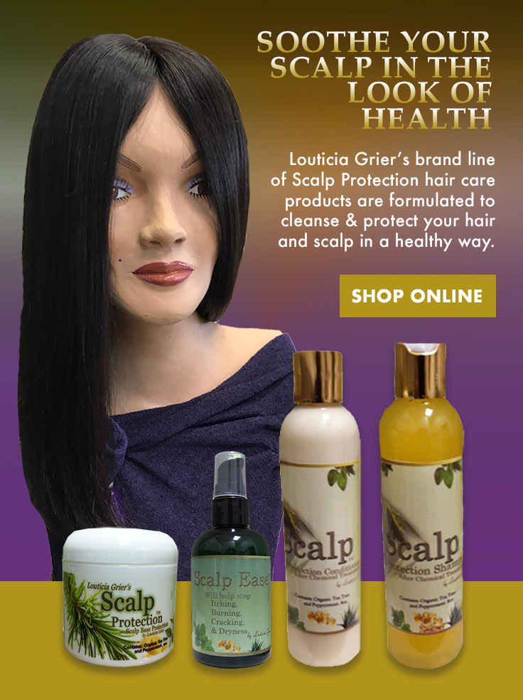 Scalp Protection Products by Louticia Grier